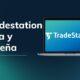 Tradestation: Guia y Reseña